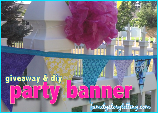 family storytelling fabric banner party giveaway