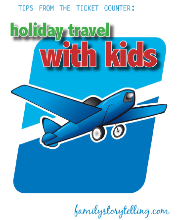 Family Storytelling, Holiday Trip, Traveling with Children, Tips and Tricks