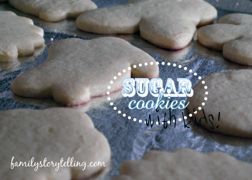Family Storytelling, Sugar Cookie, Tradition, Kids